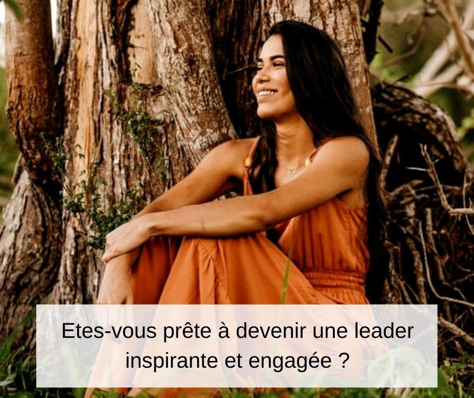 Développer sont leadership et devenir une leader inspirante et engagée
