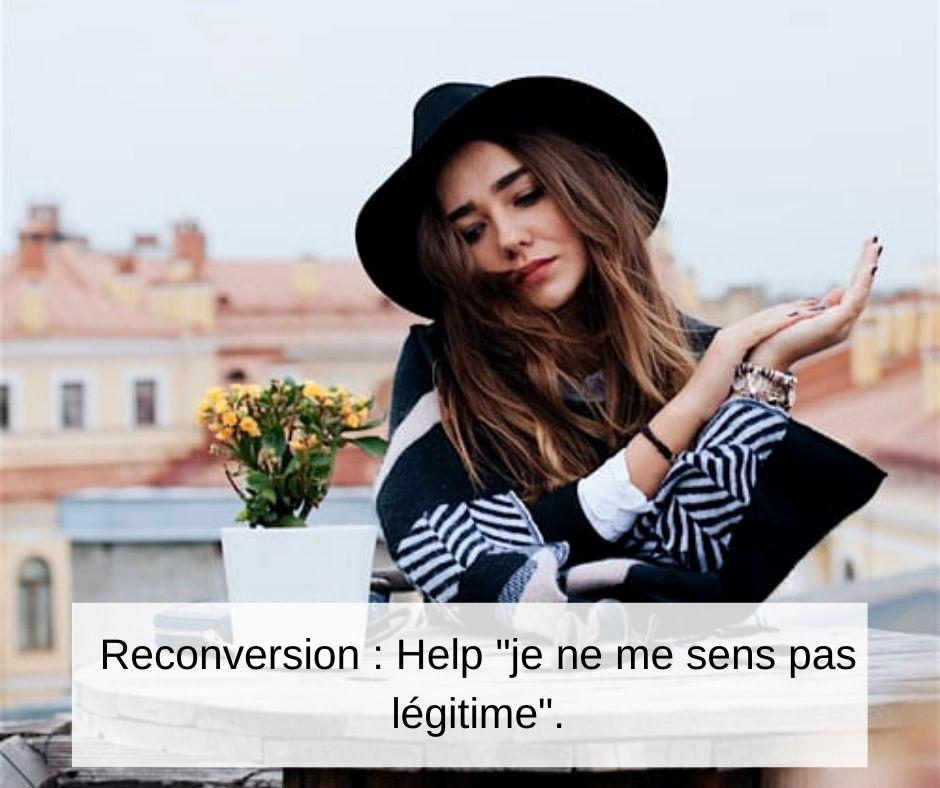 Reconversion pro : Help, je ne me sens pas légitime