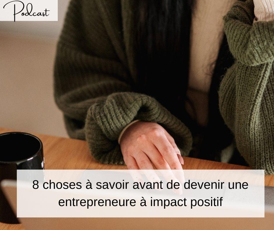 8-choses-savoir-avant-de-devenir-entrepreneure-impact-positif
