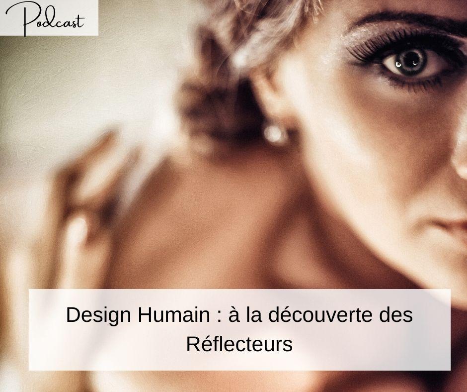 Design Humain, en savoir plus sur les réflecteurs