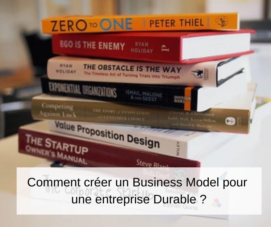 comment-créer-business-model-entreprise-durable